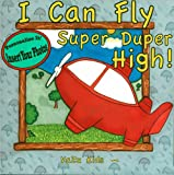 I Can Fly Super Duper High! Personalized Book