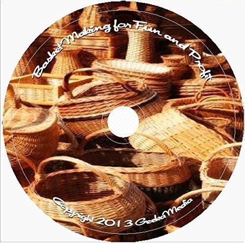 Basket Weaving for Fun and Profit 44 Books 49 Video Tutorials B101 (Gift Basket Ideas Diy)