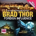 Foreign Influence | Brad Thor