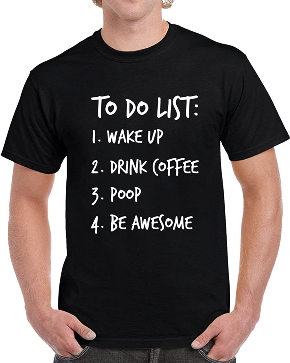 To Do List Novelty Funny Coffee T Shirt Gift For Him And Her Cool Tee