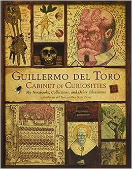 Guillermo Del Toro - Cabinet Of Curiosities por Marc Scott Zicree