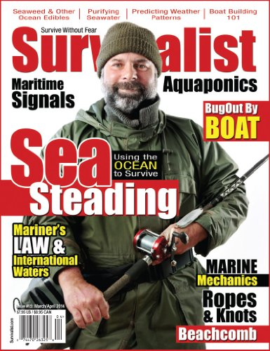 Survivalist Magazine Issue #15 - Survive on the Water | Seasteading