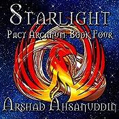 Starlight: Pact Arcanum, Book 4 | Arshad Ahsanuddin