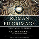 Roman Pilgrimage: The Station Churches