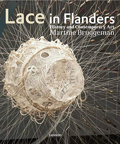 Lace in Flanders: History and Contemporary Art -