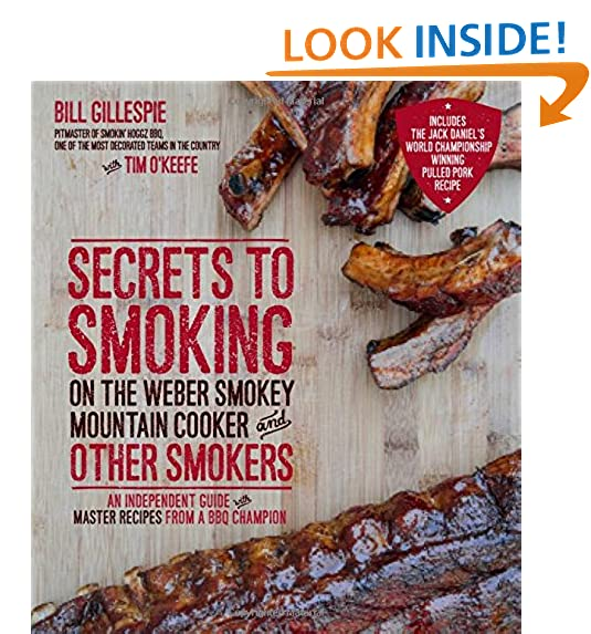 Secrets To Smoking On The Weber Smokey Mountain Cooker And Other