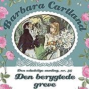 Den berygtede greve (Barbara Cartland - Den udødelige samling 36) | Barbara Cartland