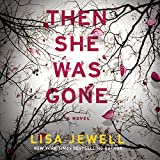 #7: Then She Was Gone: A Novel