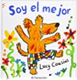 SOY EL MEJOR (Spanish Edition) by Cousins, Lucy (2010) Hardcover