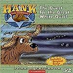 The Quest for the Great White Quail: Hank the Cowdog | John R. Erickson