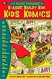 img - for The Golden Treasury of Klassic Krazy Kool Kids Komics book / textbook / text book