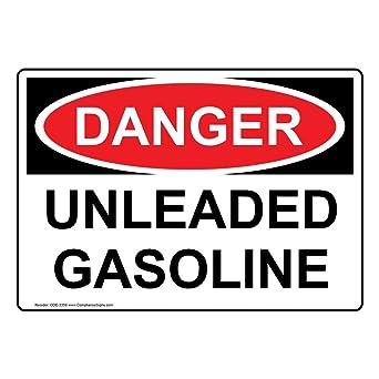 OSHA Danger Sign Unleaded GasolineHeavy Duty Sign or Label