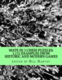 Mate in 3 Chess Puzzles: 1131 Examples from Historic and Modern Games