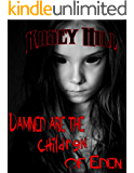 Damned are the Children of Eden (Tales from the Crib Book 5)