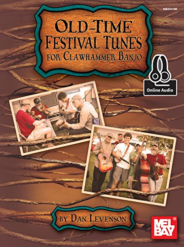 Old-Time Festival Tunes for Clawhammer - Time Festival Old Tunes