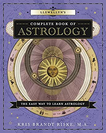 Llewellyns Complete Book Of Astrology The Easy Way To Learn