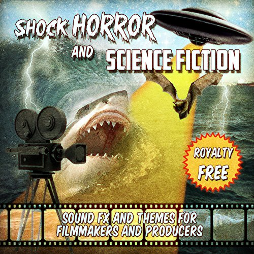Shock Horror and Science Fiction - Sound FX