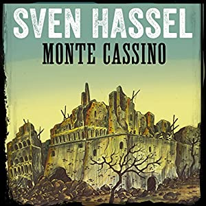 Monte Cassino (Sven Hassel-serien 6) Hörbuch