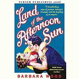 Land of the Afternoon Sun Audiobook