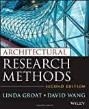 Architectural Research Methods, Linda N. Groat, David Wang, 0470908556