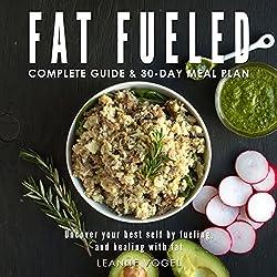 Fat Fueled: Complete Program & Meal Plan