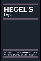 Hegel's Logic: Being Part One of the Encyclopaedia of the Philosophical Sciences (1830) (Hegel's Encyclopedia of the Philosophical Sciences) Paperback