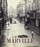 Charles Marville: Photographer of Paris (Metropolitan Museum, New York: Exhibition Catalogues)