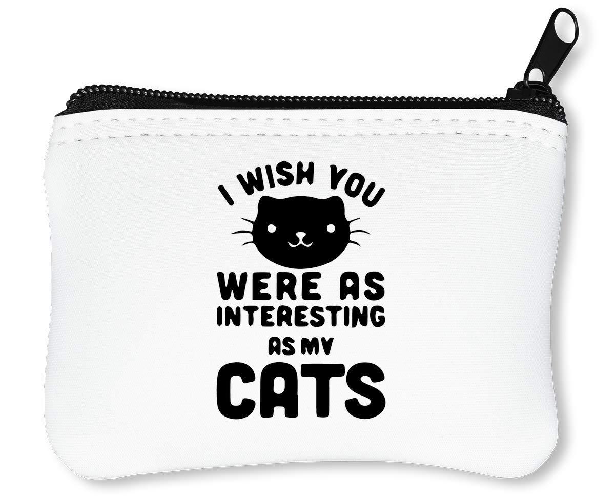 I Wish You were As Interesting As My Cats Funny Billetera con Cremallera Monedero Caratera: Amazon.es: Equipaje