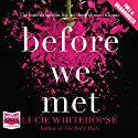 Before We Met Audiobook by Lucie Whitehouse Narrated by Polly Whitehouse