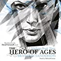 The Hero of Ages: Mistborn, Book 3 | Livre audio Auteur(s) : Brandon Sanderson Narrateur(s) : Michael Kramer