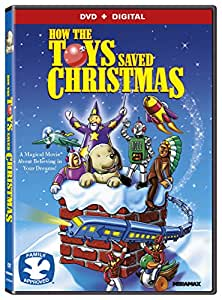 How The Toys Saved Christmas [DVD + Digital]