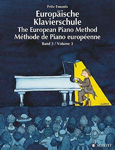 Read Online The European Piano Method - Volume 3: German/French/English ebook