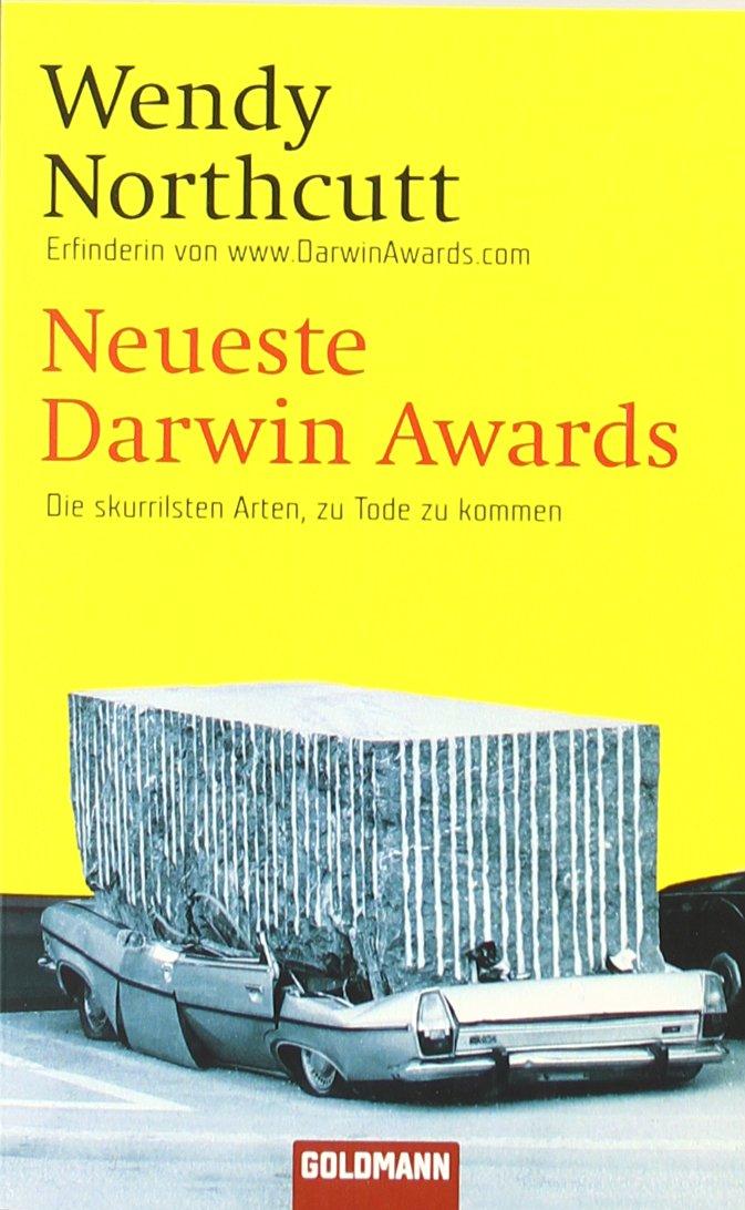 Neueste Darwin Awards: Die skurrilsten Arten, zu Tode zu kommen