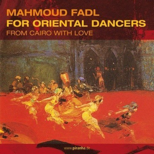 Oriental Dancers: From Cairo with Love
