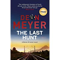 The Last Hunt (Benny Griessel 6)