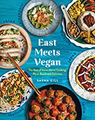 A vibrant tour of Asia in 90 vegan recipes When Sasha Gill went vegan, she wasn't about to leave her family's home-cooked favorites behind. Pad thai without fish sauce? Curry without ghee? In East Meets Vegan, Sasha proves that Asian cooking ...