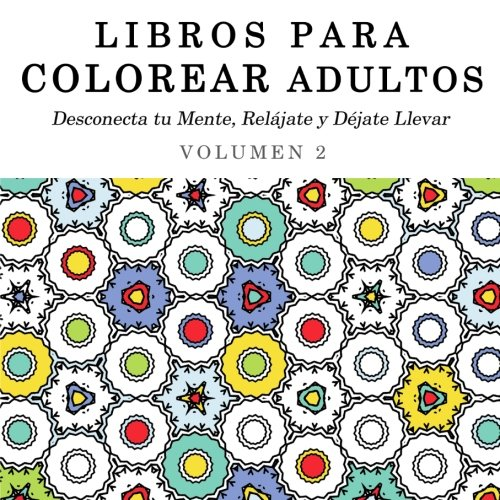 Amazon.com: Libros para Colorear Adultos: Mandalas de Arte Terapia y ...