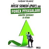 Hisse Senedi (Pay) ve Forex Piyasaları: Amatör Yatırımcı El Kitabı