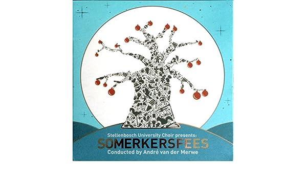 Somerkersfees by Stellenbosch University Choir on Amazon