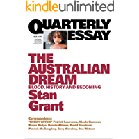 Quarterly Essay 64 The Australian Dream: Blood, History and Becoming