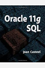 Oracle 11G: SQL by Joan Casteel (Jun 25 2009) Paperback