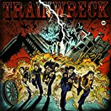 The Wreckoning by Trainwreck Audio CD (2010)