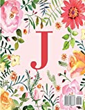 J: Monogram Initial J Notebook for Women, Girls and School, Pink Floral 8.5 x 11