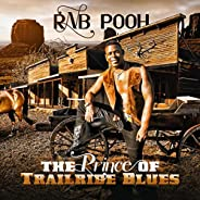 The Prince of Trailride Blues