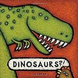 Dinosaurs?!, Lila Prap, 0735822840