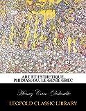 img - for Art et esthetique, Phidias; ou, Le genie grec (French Edition) book / textbook / text book