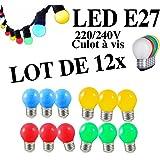 E27 : Lot de 12 ampoules Led E27 1W Guirlande Rouge, Jaune, Verte, Bleu Incassables (équivalence 15W)