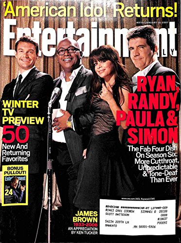 Entertainment Weekly January 12, 2007 - American Idol Ryan, Randy, Paula & Simon, James Brown An Appreciation, (Includes Bonus Pullout 24 Jack Bauer, #915)