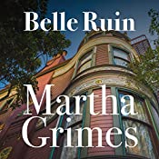 Belle Ruin: Emma Graham, Book 3 | Martha Grimes