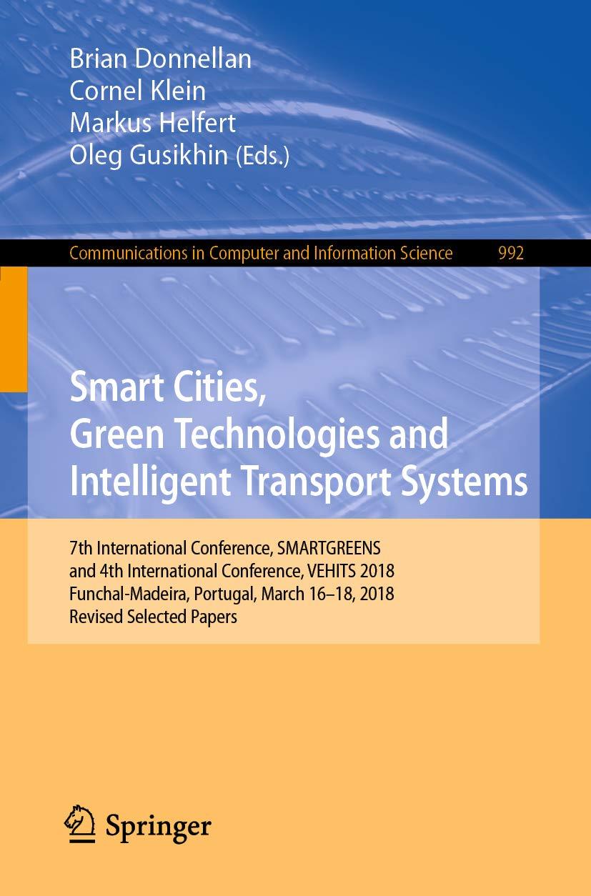 Smart Cities, Green Technologies and Intelligent